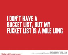 have a bucket list