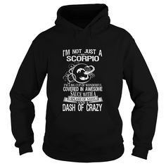 Scorpio Splash Of Sassy And A Dash Of Crazy  #gift #ideas #Popular #Everything #Videos #Shop #Animals #pets #Architecture #Art #Cars #motorcycles #Celebrities #DIY #crafts #Design #Education #Entertainment #Food #drink #Gardening #Geek #Hair #beauty #Health #fitness #History #Holidays #events #Home decor #Humor #Illustrations #posters #Kids #parenting #Men #Outdoors #Photography #Products #Quotes #Science #nature #Sports #Tattoos #Technology #Travel #Weddings #Women