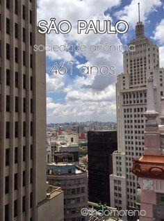RH DO MORENO: Parabéns São Paulo - 461 anos