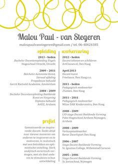 Een beknopte versie van mijn CV. Kijk voor mijn complete CV op LinkedIN, of neem contact met mij op. Malou Paul - van Stegeren