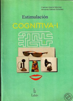EL OLFATO DE LA EDUCACIÓN: Libro: ESTIMULACIÓN COGNITIVA 1                                                                                                                                                                                 Más