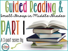 Guided Reading & Small Groups in Middle Grades: Part 1 | The Hungry Teacher