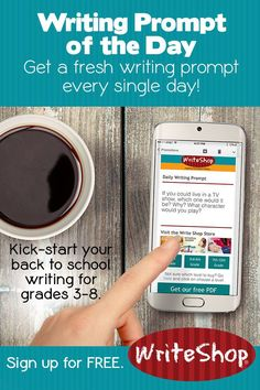 homeschool writing prompt of the day • free email series from WriteShop • for…