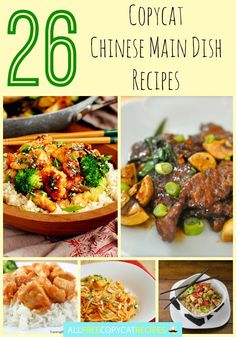 26 Copycat Chinese Main Dish Recipes