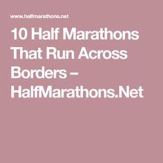 10 Half Marathons That Run Across Borders – HalfMarathons.Net