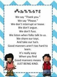 Manners poem is said by my kinders to remind them about using good manners and… Preschool Poems, Kindergarten Songs, Kids Poems, Preschool Classroom, Preschool Activities, Manners Preschool, Poems About Children, Number Songs Preschool, English Poems For Kids