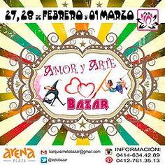 Amor y Arte Bazar 27/28 de Febrero y 1º de Marzo, en Barquisimeto, Venezuela