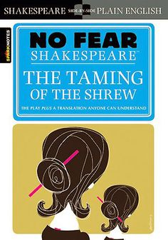 the main themes of william shakespeares play the taming of the shrew Taming of the shrew and twelfth night by william shakespeare , free study guides and book notes including comprehensive chapter analysis, complete summary analysis, author biography.