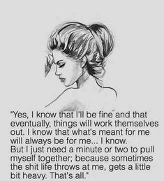 I know. Heavy Heart Quotes, Quotes About Strength, Words Quotes, Life Quotes, Sayings, In My Feelings, Word Porn, Insightful Quotes, Heart Projects