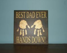 Best Dad ever Hands down! Decorative Tile with vinyl words personalized handprints Father's Day Gift