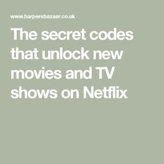 The secret codes that unlock new movies and TV shows on Netflix Movie Hacks, Tv Hacks, Netflix Hacks, Shows On Netflix, Iphone Life Hacks, Cell Phone Hacks, Smartphone Hacks, Free Tv And Movies, Movies And Tv Shows