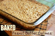 Baked Peanut Butter Oatmeal is a delicious twist to a family friendly breakfast! Tell them it will taste like a giant oatmeal cookie they can cover in milk! Peanut Butter Oatmeal, Baked Oatmeal, Oatmeal Muffins, What's For Breakfast, Breakfast Recipes, Breakfast Options, Lunch Recipes, Healthy Recipes, Diy Spring