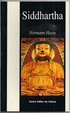 Siddhartha - Hermann Hesse Hermann Hesse, Books, Movie Posters, Movies, Painting, Goal, New Books, Change Of Life, Culture
