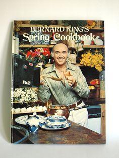 Bernard King's Spring Cookbook - Vintage Retro Celebrity Chef Bernard King Hardcover Book - Retro Cooking Delights! by FunkyKoala on Etsy