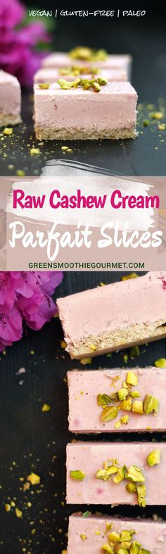 Raw Pink Cashew Cream Parfait Slices. These lovely tea cakes are pretty easy to make and are a lovely addition to any brunch or dinner table. Raw desserts like this are a great way to introduce the wholesome goodness of vegan recipes. This particular recipe is extra creamy because of coconut butter, a bonus superfood …