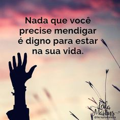 Nada que vc precise medingar. Motivational Phrases, Inspirational Quotes, Self Motivation, Osho, Beauty Quotes, Romantic Quotes, Family Love, Word 3, Good Advice