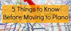 5 Things to Know Before Moving to Plano