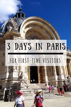 3 days in paris for the first time visitors: