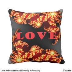 Love Hakuna Matata Pillows  Accent your home with grade A woven cotton custom cushions from Zazzle. #Pillow   #personalized #designed #artistic #images, #vintage #African #traditional #colors, #elegant #smart #posh #fashionable #Art