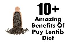 10+ Amazing Benefits Of Puy Lentils Diet