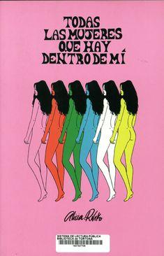 Rihko, Alicia. Todas las mujeres que hay dentro de mí.  Barcelona : Plan B, marzo de 2019 Novels, Reading, Books, Movie Posters, Inspiration, Kindle, Barcelona, Illustrations, Pink