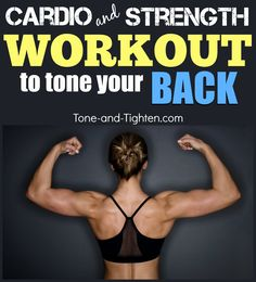 Amazing cardio and strength training workout for your back! On Tone-and-Tighten.com