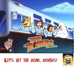 Road Rovers - (via Wikipedia) written & produced by Warner Bros. Animation that premiered on Kids' WB on Sept 1996. It lasted 1 season & ended in 1997. Much of the humor was derived from popular culture of the mid-1990s. follows the adventures of the Road Rovers, a team of 5 super-powered crime-fighting anthropomorphic dogs.