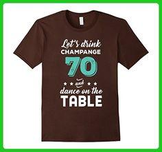Mens Funny 70th Birthday Shirt   Let's Drink Champange70 T-Shirt 3XL Brown - Birthday shirts (*Amazon Partner-Link)