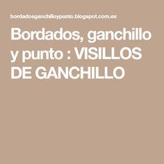 Bordados, ganchillo y punto : VISILLOS DE GANCHILLO