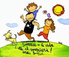 JoAN TuRu [artista de revista]: Seguim somrient a la vida! Good Sentences, Teaching Quotes, Turu, Book Illustration, Childrens Books, Best Quotes, Family Guy, Cartoon, Comics