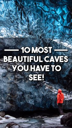 10 Most Beautiful Caves To Visit Before You Die! - Travel & Pleasure
