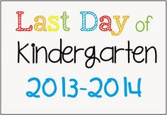 FREE Last Day of School Picture Posters 2014