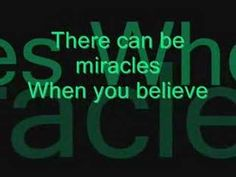 """When You Believe- Mariah Carey and Whitney Houston """"I BELIEVE IN MIRACLES!""""  """"I BELIEVE IN PRAYERS!""""  """" I BELIEVE IN LOVE!""""   """"I BELIEVE IN YOU!"""" XXOO <3 :)"""
