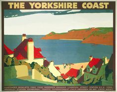 The Yorkshire Coast. London North Eastern Region (LNER) Vintage Travel Poster by Andrew Johnson. Posters Uk, Train Posters, Railway Posters, Poster Prints, Art Prints, Robert Louis Stevenson, Art Nouveau, Tourism Poster, Travel Ads