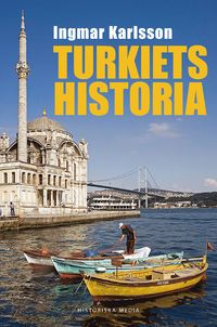 Turkiets historia (inbunden)