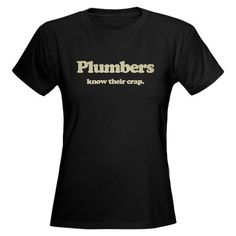 plumbers know their crap