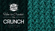 This video crochet tutorial will help you learn how to crochet the crunch stitch. This simple pattern creates a tightly textured fabric that looks like it has been crunched. It's great from potholders, washcloths, afghans, scarves, and anything you want to be durable and warm.