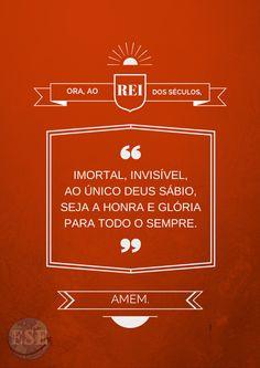 A Ele toda Honra, Glória e Poder. >> Eu Sou Evangélica / Eu Sou Evangélico