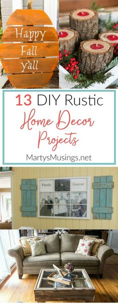#DIY projects!! How to make these DIY rustic home decor projects. Trying to find your own style? These 13 DIY rustic home decor projects will give you tons of inspiration, creative AND unique ideas on a budget!