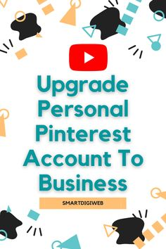 How To Upgrade Personal Pinterest Account To Business in 2021 In this video, I show you step by step how to upgrade and convert personal Pinterest account to business account in 2021 to enjoy more features like stats, advertising and audience insights. This will allow you to keep your already posted Pins. Pinterest Account, Accounting, Insight, Advertising, Business, Store, Business Illustration