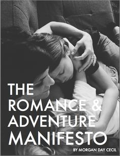 the Romance & Adventure Manifesto by Morgan Day Cecil