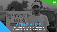Ateeq Afridi - Pakistani Social Activist & Founder of Acts Of kindness Never miss a story! ? https://youtube.com/brandingpk  Stay updated! For more info visit www.brandingpk.com #ateeqafridi #pakistani #socialactivist #ActsofKindness
