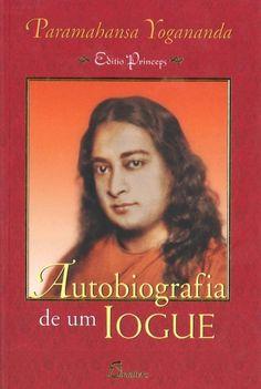 Autobiografia de um Iogue , Paramahansa  Yogananda, YOGANANDA, PARAMAHANSA - . Compre o seu livro na Fnac.pt