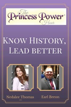Know History, Lead Better on The Princess Power Hour Podcast! Princess Power, Budgeting, Entrepreneur, Advice, Success, Wellness, History, Tips, Historia
