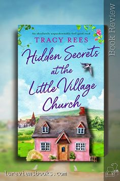 An old church visitor's book brings together a town's lost boy and a shy, grieving girl. #HiddenSecretsAtTheLittleVillageChurch #TracyRees #Bookouture #Netgalley #BookReview #ContemporaryRomance The Secret Book, Feel Good, Feelings, Reading, Books, Libros, Book, Reading Books, Book Illustrations