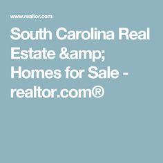 South Carolina Real Estate & Homes for Sale - realtor.com®