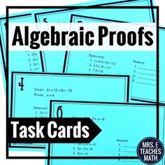 In this set of task cards, students will write algebraic proofs. These proofs use the algebraic properties of equality. Geometric diagrams or theorems are not used in these proofs. Three versions of the task cards are given: fill in the blank (students only need to justify), fill in the blank (students must write the whole proof), and completely blank. A student answer sheet and answer key are included. Geometry Proofs, Geometry Vocabulary, Math Teacher, Teaching Math, Algebraic Properties, Algebra Equations, Marker Board, Student Information, Student Work