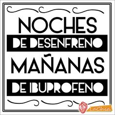 #Lettering #diseñografico #lachia #frases #noche #ibuprofeno #fiesta #joven Fun Drinking Games, Ideas Para Fiestas, Tantra, Sentences, Cool T Shirts, Rock And Roll, Positivity, Lol, Lettering