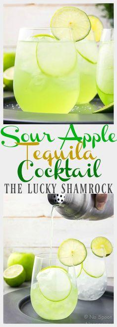 The Lucky Shamrock - Sour Apple & Tequila Cocktail for St. Patrick's Day. #saintpatricksdayfeast2017