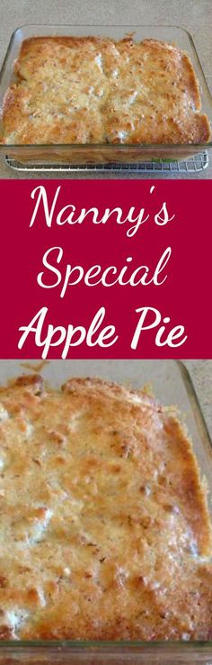 Nanny Pat's Special Apple Pie - This apple pie is an old family recipe and always very popular, especially for those who prefer a crustless pie!